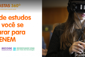 Recode e Descomplica sorteiam bolsas de estudos para alunos de projeto de produção de vídeos em tecnologia 360º